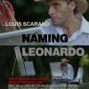 Naming Leonardo, The movie