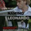 Naming Leonardo, The movie
